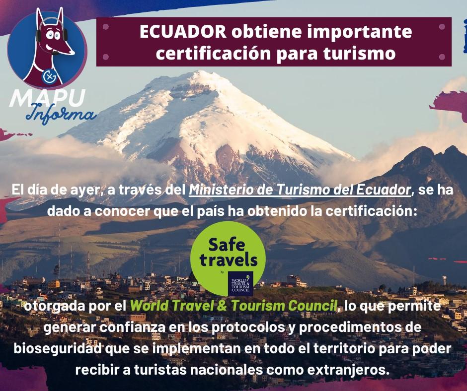 ECUADOR obtiene importante certificación para turismo!